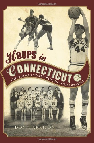 Hoops in Connecticut:: The Nutmeg State's Passion for Basketball (Sports)