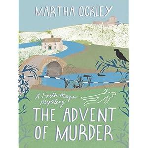 The Advent of Murder (A Faith Morgan Mystery Book 2)