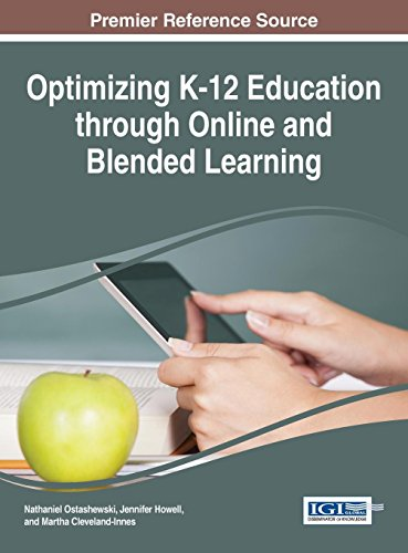 Optimizing K-12 Education through Online and Blended Learning (Advances in Early Childhood and K-12 Education)