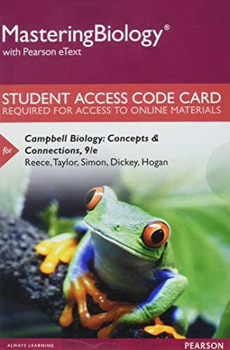 Mastering Biology with Pearson eText -- Standalone Access Card -- for Campbell Biology: Concepts & Connections (9th Edition)