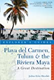 Explorer's Guide Playa del Carmen, Tulum & the Riviera Maya: A Great Destination (Third Edition) (Explorer's Great Destinations)