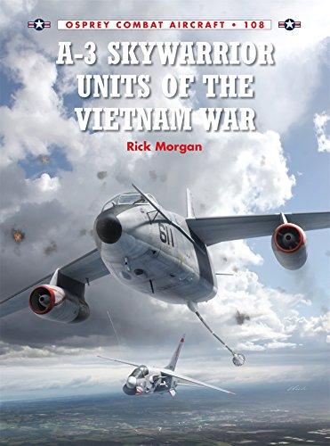 (A-3 Skywarrior Units of the Vietnam War (Combat Aircraft))