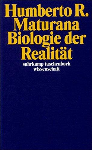 Biologie der Realität (suhrkamp taschenbuch wissenschaft)