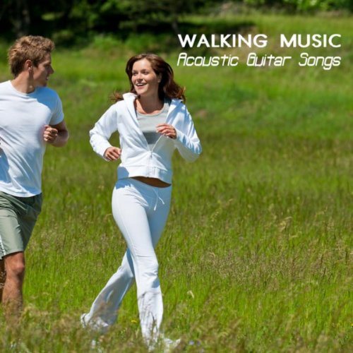 Walking Music Acoustic Guitar Songs Training Music For