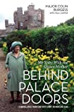 img - for Behind Palace Doors: My Years with the Queen Mother book / textbook / text book