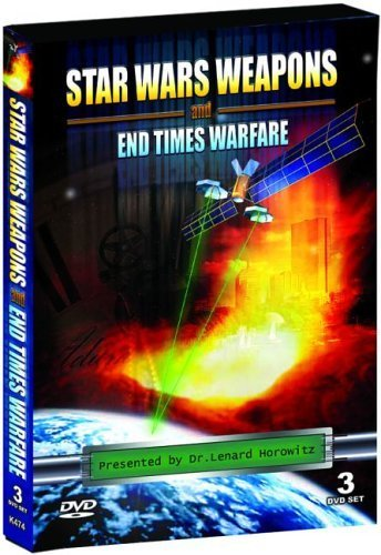 Star Wars Weapons and End Times Warfare 3 DVD Special Edition - Dr. Leonard Horowitz by UFO Tv