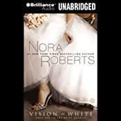 Vision in White: The Bride Quartet, Book 1 | Nora Roberts