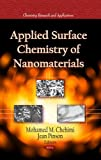 Applied Surface Chemistry of Nanomaterials, , 1628083514