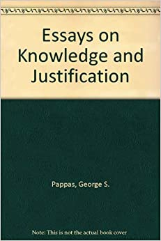 essays on knowledge and justification george sotiros pappas  see all buying options essays on knowledge and justification