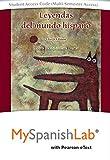 Leyendas del mundo hispano Pearson eText powered by MySpanishLab-- Access Card (Multi-Semester) (4th Edition) 4th Edition