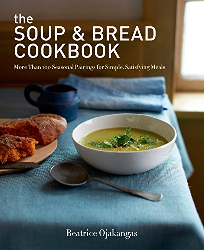 Apple Brie Chicken - The Soup & Bread Cookbook: More Than 100 Seasonal Pairings for Simple, Satisfying Meals