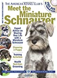 img - for Meet the Miniature Schnauzer (AKC Meet the Breed Series) book / textbook / text book
