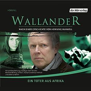 Ein Toter aus Afrika (Wallander 4) Hörspiel