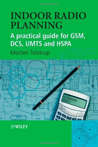 Indoor Radio Planning: A Practical Guide for GSM, DCS, UMTS and HSPA (Hardcover)-cover