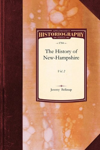 Read Online History of New-Hampshire: Vol. 3 (Historiography) ebook