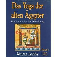 Das Yoga der alten Ägypter