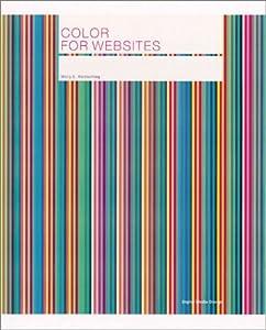 Colour for Websites (Digital Media Design) by Molly E. Holzschlag (2003-04-25)