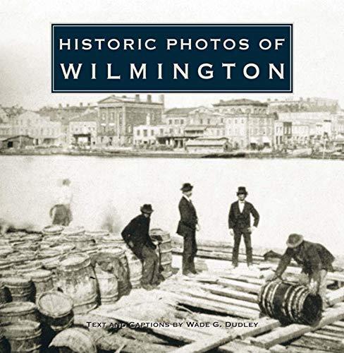 Historic Photos of Wilmington