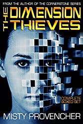 The Complete Dimension Thieves: Box Set (The Dimension Thieves)