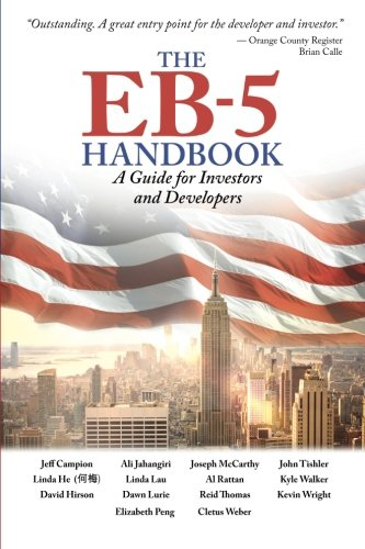 The EB-5 Handbook: A Shepherd for Investors and Developers