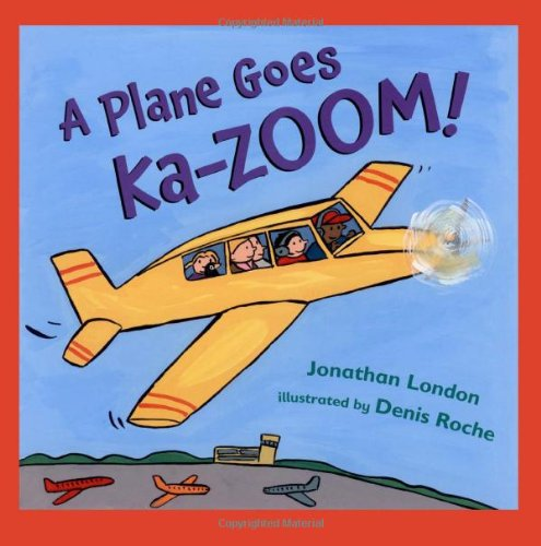 A Plane Goes Ka-Zoom! by Brand: Henry Holt and Co. (BYR)