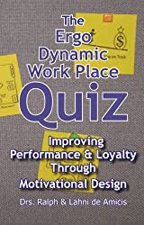 The ErgoDynamic Work Place Quiz
