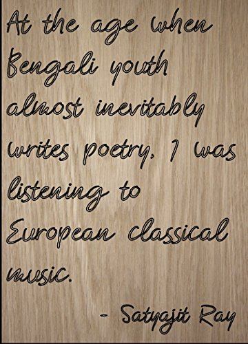Mundus Souvenirs At the age when Bengali youth almost. quote by Satyajit Ray, laser engraved on wooden plaque - Size: 5