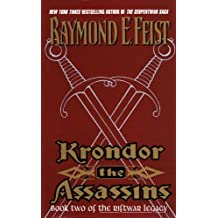 Krondor the Assassins: Book Two Of The Riftwar Legacy