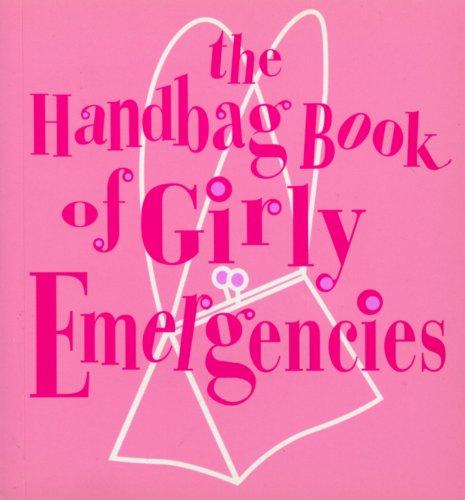 Natural Beauty Ladies Handbag - The Handbag Book of Girly Emergencies