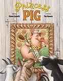 Princess Pig, Eileen Spinelli, 0375945717