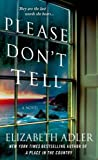 Please Don't Tell, Elizabeth Adler, 1250051096