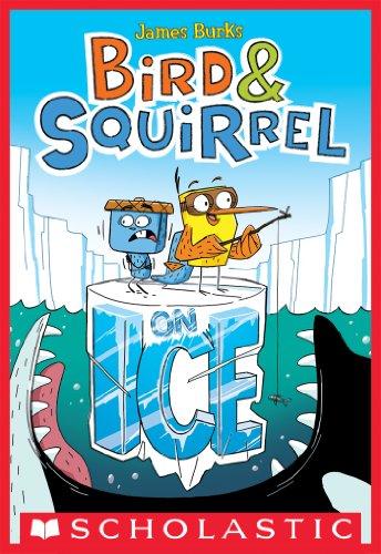 (Bird & Squirrel On Ice (Bird & Squirrel #2))