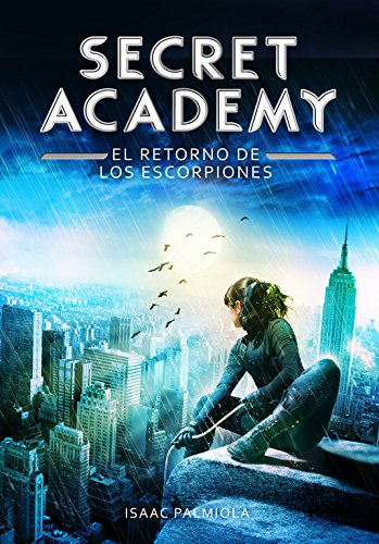 Download El retorno de los escorpiones / Return of the Scorpions (Secret Academy) (Spanish Edition) pdf