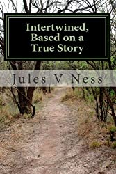 Intertwined, Based on a True Story: Haunted: 1