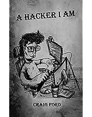 A Hacker, I Am: 1