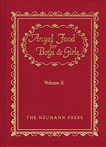 Angel Food For Boys & Girls - Vol. II by Fr. Gerald T. Brennan (2013-12-10)