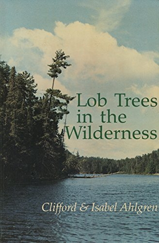 Lob Trees in the Wilderness