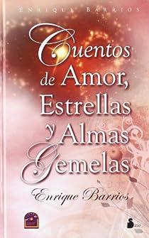 CUENTOS DE AMOR, ESTRELLAS Y ALMAS GEMELAS par Barrios