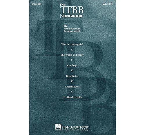 Ttbb Collection - Hal Leonard The TTBB Songbook (Collection) TTBB A Cappella arranged by John Leavitt
