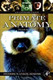 img - for Primate Anatomy, Third Edition: An Introduction by Friderun Ankel-Simons (2007-01-22) book / textbook / text book