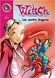 Witch, Tome 9 : Les quatre dragons