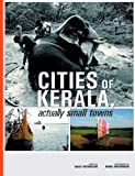 Cities of Kerala, Actually Small Towns, , 818502684X