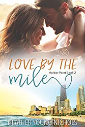 Love by the Mile (Harbor Point Book 2)