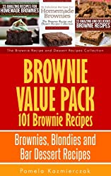 Brownie Value Pack - 101 Brownie Recipes - Brownies, Blondies and Bar Dessert Recipes (The Brownie Recipe and Dessert Recipes Collection Book 4) (English Edition)