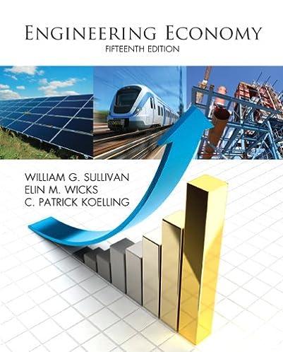 engineering economy 15th edition william g sullivan elin m rh amazon com engineering economy 15th edition solutions manual engineering economy 15th edition sullivan solution manual pdf