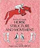 Horse Structure and Movement, R. H. Smythe, 085131547X