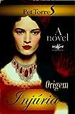 Injúria : Origem ( Romance )