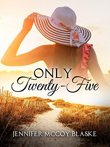 Only Twenty-Five (Madison Musicians Book 1) by [Blaske, Jennifer McCoy]