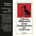 Kleine Mordgeschichten für Tierfreunde Hörbuch von Patricia Highsmith Gesprochen von: Alice Schwarzer