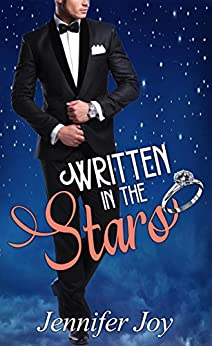 Written in the Stars: A Sweet Romance Novella (Starlight Terrace Proposals Book 1) by [Joy, Jennifer]